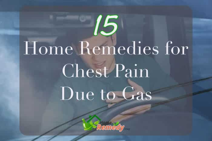 15 Home Remedies For Chest Pain Due To Gas Home Remedies